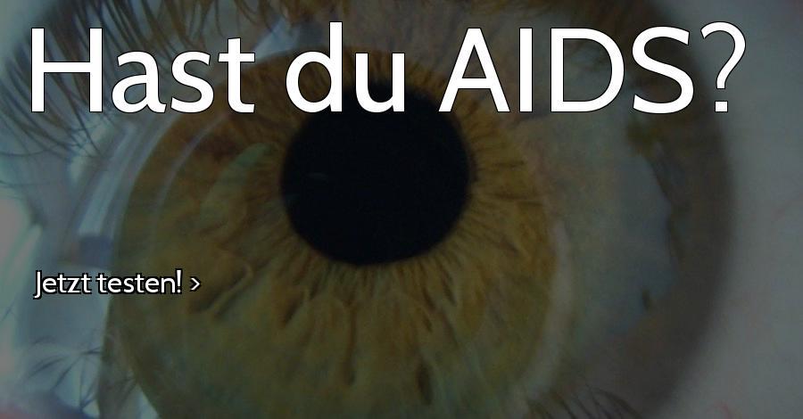 Hast du AIDS?