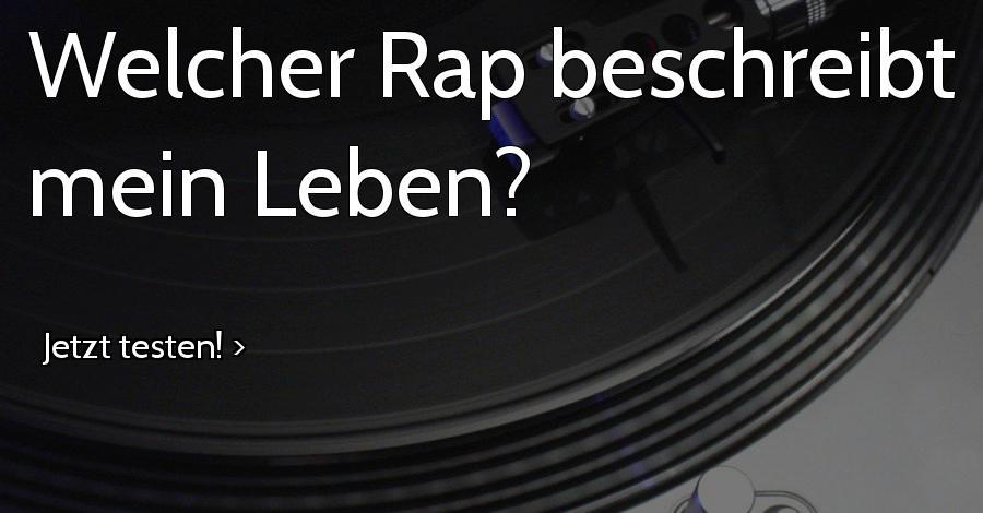 Welcher Rap beschreibt mein Leben?