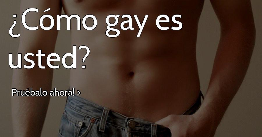 ¿Cómo gay es usted?